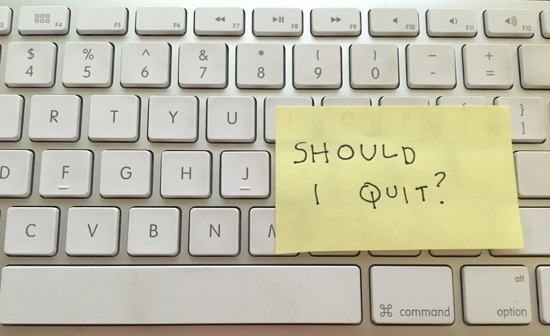 How Do You Know If ItS The Right Time To Quit Your Job